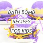 Bath Bomb Recipes for Kids