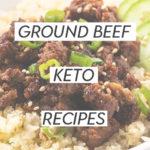 Ground Beef Keto Recipes